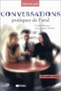 CONVERSATIONS. PRATIQUES DE L´ORAL (+CD)