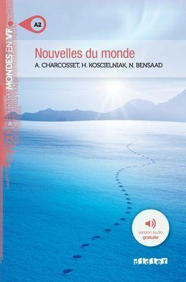 NOUVELLES DU MONDE + CD MP3