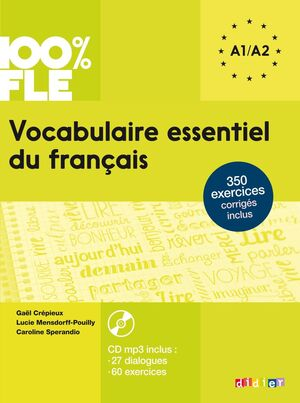 VOCABULAIRE ESSENTIEL DU FRANÇAIS: A1-A2 (+CD)