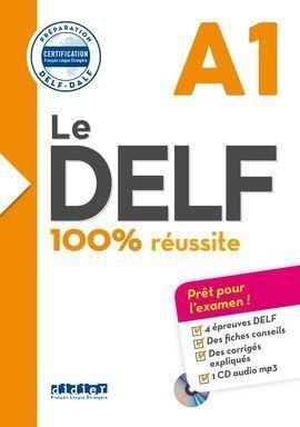 100% REUSSITE - DELF A1 LIVRE + CD