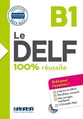 100% REUSSITE-LE DELF B1 LIVRE + CD