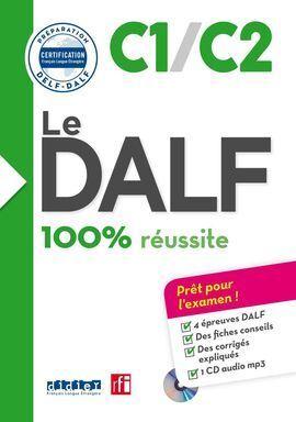 100% REUSSITE - DALF C1/C2 LIVRE + CD