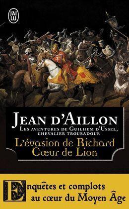 L EVASION DE RICHARD COEUR DE LION