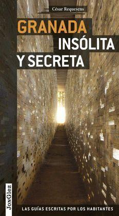 GRANADA INSÓLITA Y SECRETA