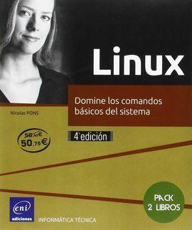 LINUX - PACK DE 2 LIBROS: DOMINE LOS COMANDOS BÁSICOS DEL SISTEMA (4ª EDICIÓN)