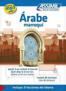 ASSIMIL ÁRABE MARROQUI. GUÍA DE CONVERSACIÓN