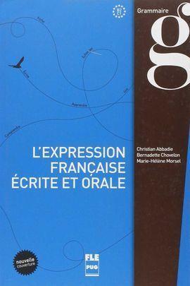 L'EXPRESSION FRANÇAISE ÉCRITE ET ORALE. NE 2015
