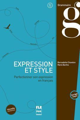 EXPRESSION ET STYLE - PERFECTIONNER SON EXPRESSION EN FRANÇAIS