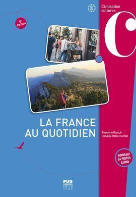 LA FRANCE AU QUOTIDIEN - 5E ÉDITION