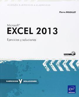 AVANZA EJERCICIO A EJERCICIO EXCEL 2013. EJERCICIOS Y SOLUCIONES