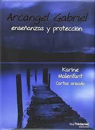 ARCANGEL GABRIEL ENSEÑANZAS Y PROTECCION