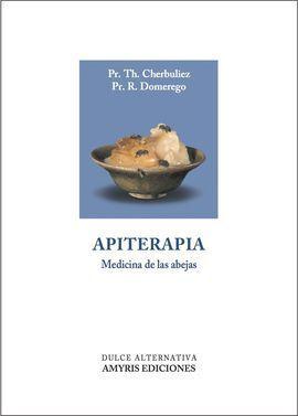 APITERAPIA. MEDICINA DE LAS ABEJAS