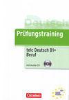PRÜFUNGSTRAINING TELC-TEST DEUTSCH B1+ BERUF, M. AUDIO-CD