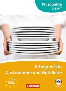 ERFOLGREICH IN GASTRONOMIE UND HOTELLERIE CD A2B1