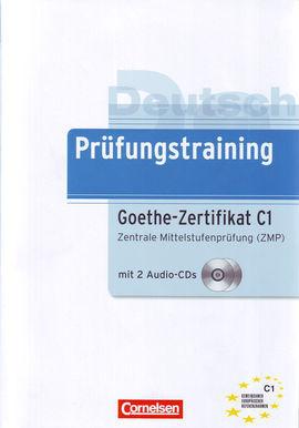 PRÜFUNGSTRAINING DAF GOETHE-ZERTIFIKAT C1 ZENTRALE MITTELSTUFENPRÜFUNG (ZMP)  + CD