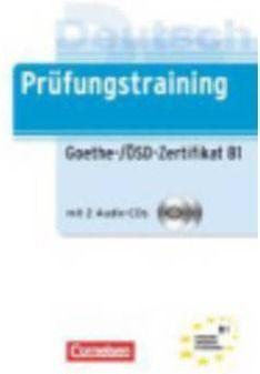 PRÜFUNGSTRAINING GOETHE-/ÖSD-ZERTIFIKAT B1, M. AUDIO-CD