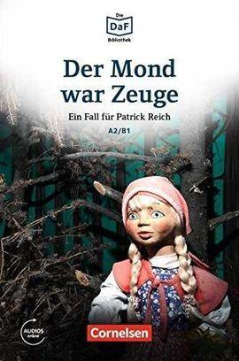 DER MOND WAR ZEUGE+ AUDIO DESCARGABLE A2-B1