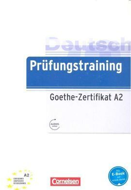 PRUFUNGSTRAINING GOETHE ZERTIFIKAT A2