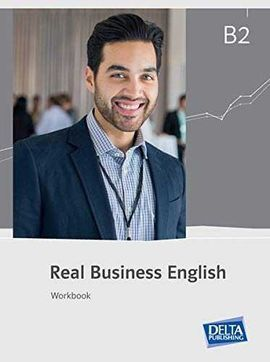REAL BUSINESS ENGLISH B2 EJERCICIOS