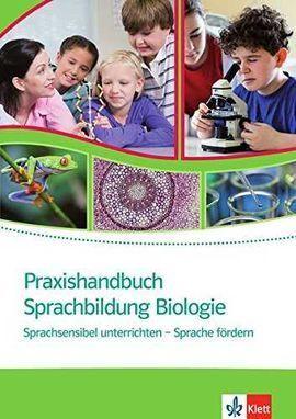 PRAXISHANDBUCH SPRACHBILDUNG BIOLOGIE