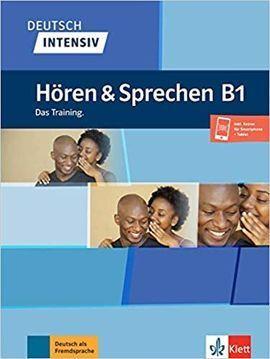 DEUTSCH INTENSIV HOREN & SPRECHEN B1. BUCH + ONLINE: DAS TRAINING