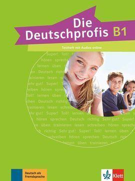 DIE DEUTSCHPROFIS B1 LIBRO DE TESTS