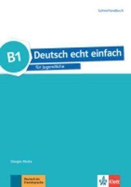 DEUTSCH ECHT EINFACH B1 PROFESOR