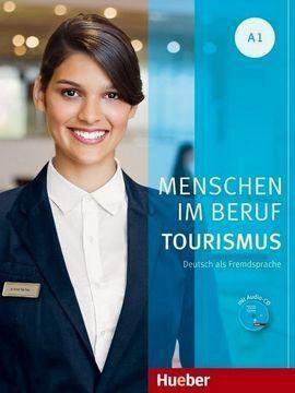 MENSCHEN IM BERUF - TOURISMUS .A1