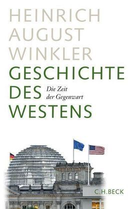 GESCHICHTE DES WESTENS. BD.4 DIE ZEIT DER GEGENWART