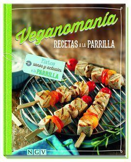 RECETAS A LA PARRILLA (VEGANOMANIA)