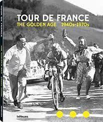 TOUR DE FRANCE THE GOLDEN AGE 1940-1970