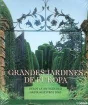 GRANDES JARDINES DE EUROPA (RUSTICA)