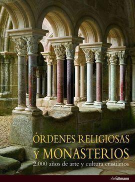 ORDENES RELIGIOSAS Y MONASTERIOS