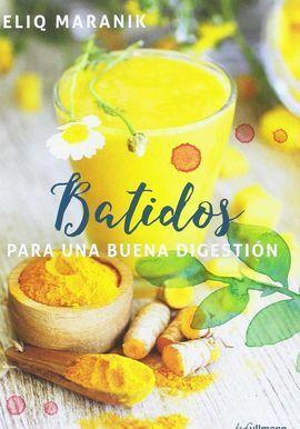 BATIDOS PARA UNA BUENA DIGESTION