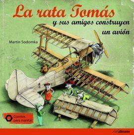 LA RATA TOMAS Y SUS AMIGOS CONSTRUY AVIO