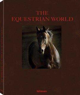 THE EQUESTRIAN WORLD