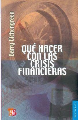 QUÉ HACER CON LAS CRISIS FINANCIERAS