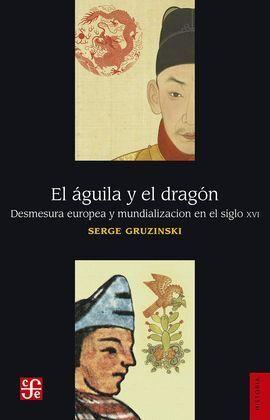 EL AGUILA Y EL DRAGON