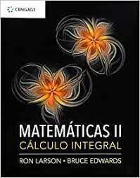 MATEMATICAS 2 CALCULO INTEGRAL.