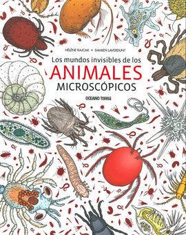 LOS MUNDOS INVISIBLES DE LOS ANIMALES MICROCÓPICOS