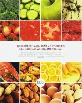 GESTION DE LA CALIDAD Y RIESGOS EN LAS CADENAS AGROALIMENTARIAS