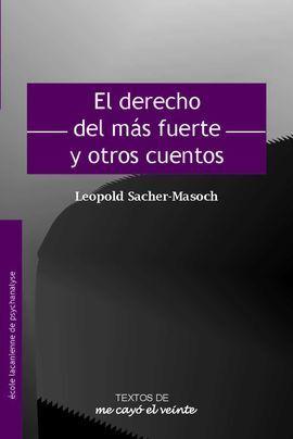 TEXTOS 25. EL DERECHO DEL MS FUERTE Y OTROS CUENTOS. COMPLEMENTO DE REVISTA NO.