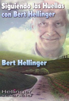 SIGUIENDO LAS HUELLAS CON BERT HELLINGER