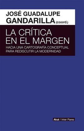 CRITICA EN EL MARGEN. HACIA UNA CARTOGRAFIA CONCEPTUAL