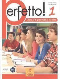 PERFETTO 1! ELEMENTARE, INTERMEDIO, AVANZATO A1-C2