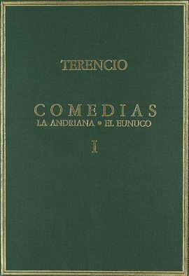 COMEDIAS VOL. I: LA ANDRIANA ; EL EUNUCO