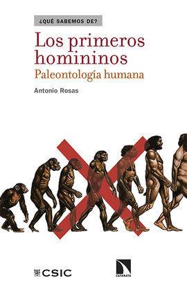 LOS PRIMEROS HOMININOS. PALEONTOLOGÍA HUMANA