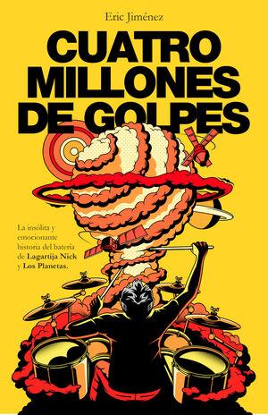 CUATRO MILLONES DE GOLPES