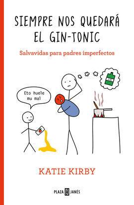 SIEMPRE NOS QUEDARÁ EL GIN-TONIC