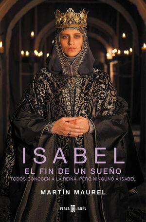 ISABEL. EL FIN DE UN SUEÑO